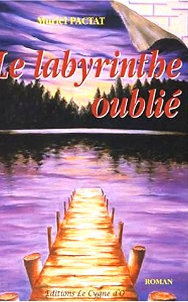 LE LABYRINTHE OUBLIE