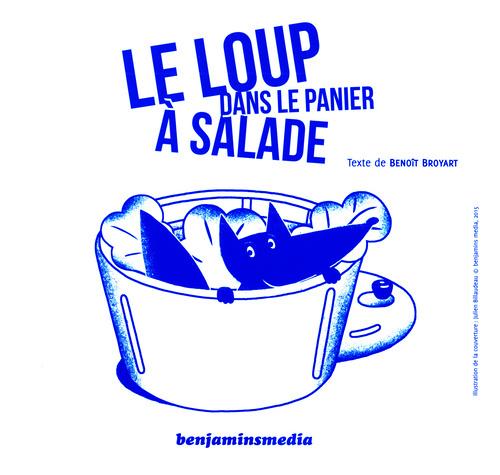 LOUP DANS LE PANIER A SALADE (+CD +BRAILLE/GROS CARACTERES)