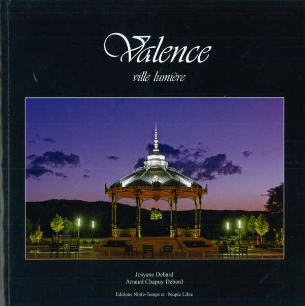 VALENCE - VILLE LUMIERE