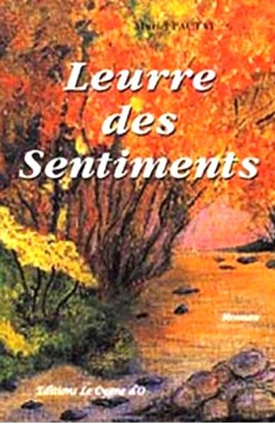 LEURRE DES SENTIMENTS