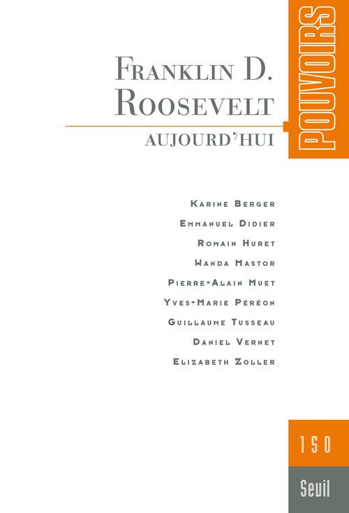 POUVOIRS, N 150. FRANKLIN D. ROOSEVELT
