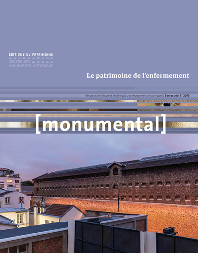 MONUMENTAL 2018-1 LE PATRIMOINE DE L'ENFERMEMENT