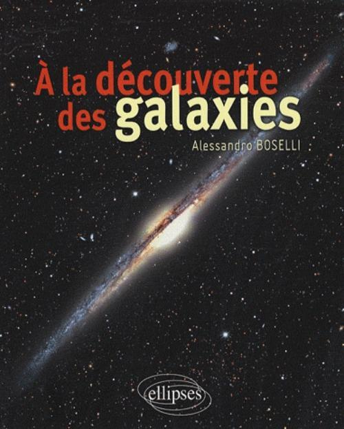 A LA DECOUVERTE DES GALAXIES