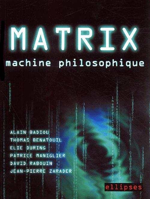 MATRIX MACHINE PHILOSOPHIQUE