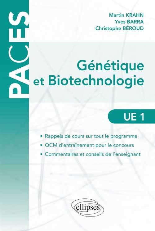 GENETIQUE ET BIOTECHNOLOGIE PACES UE1