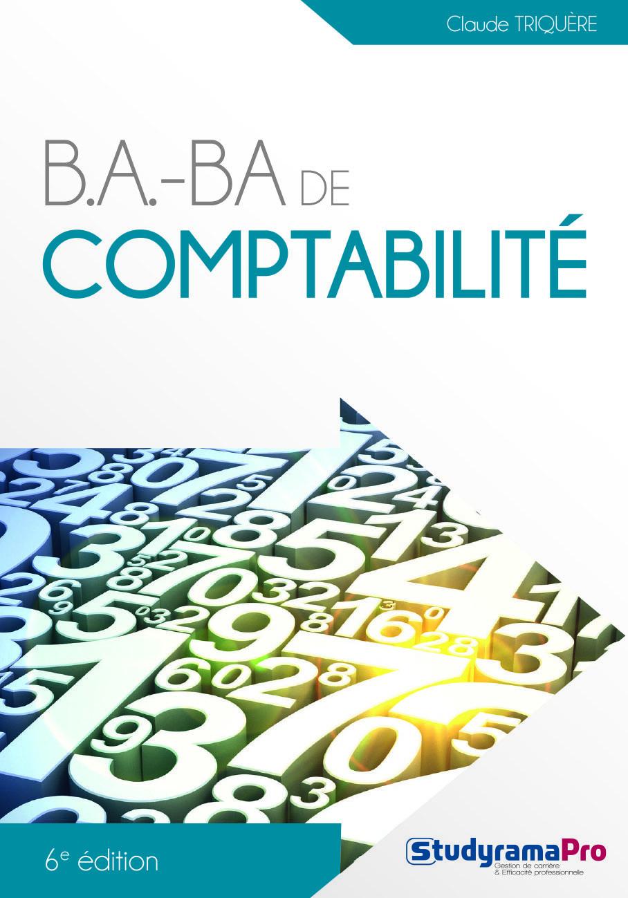 B.A.- BA DE COMPTABILITE 6E EDITION