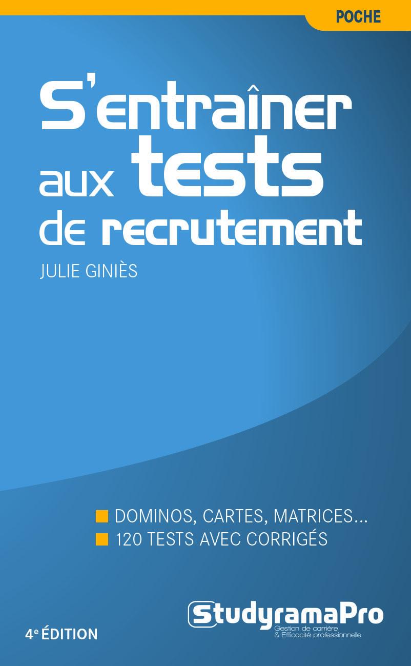 S'ENTRAINER AUX TESTS DE RECRUTEMENT 4ED