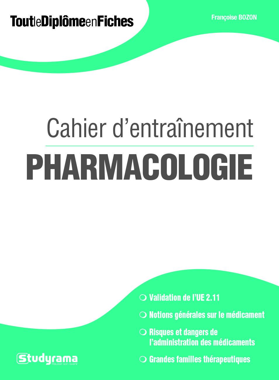 CAHIER D'ENTRAINEMENT PHARMACOLOGIE (DEI)