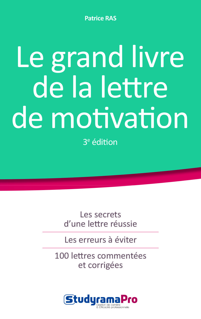 GRAND LIVRE DE LA LETTRE DE MOTIVATION 3EME EDITION (LE)