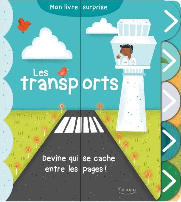 LES TRANSPORTS  (COLL. MON JOLI LIVRE SURPRISE) - DECOUVRE LES 10 VEHICULES CACHES