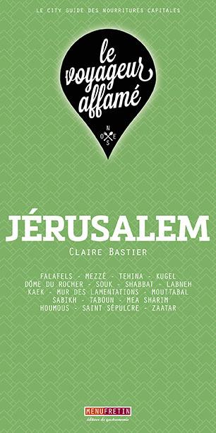 LE VOYAGEUR AFFAME - JERUSALEM