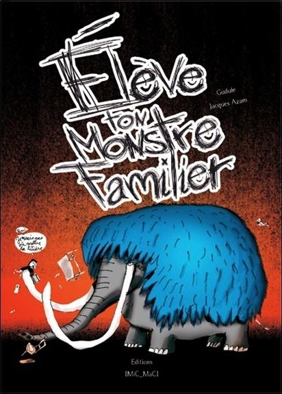 ELEVE TON MONSTRE FAMILIER