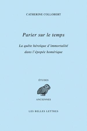 PARIER SUR LE TEMPS