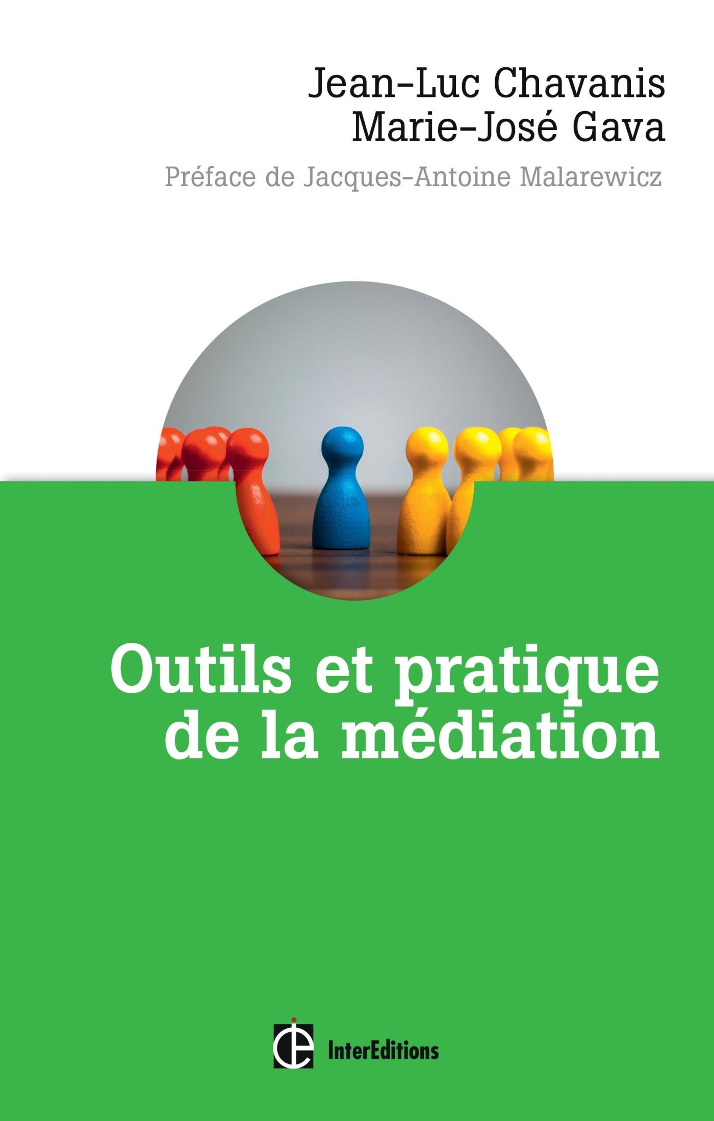 OUTILS ET PRATIQUE DE LA MEDIATION - DENOUER ET PREVENIR LES CONFLITS DANS ET HORS LES MURS