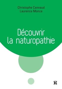 DECOUVRIR LA NATUROPATHIE
