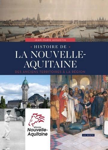 HISTOIRE DE LA NOUVELLE-AQUITAINE