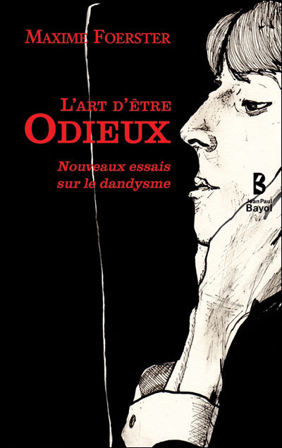 L'ART D'ETRE ODIEUX