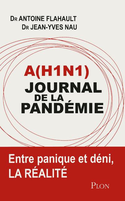 A(H1N1) : JOURNAL DE LA PANDEMIE