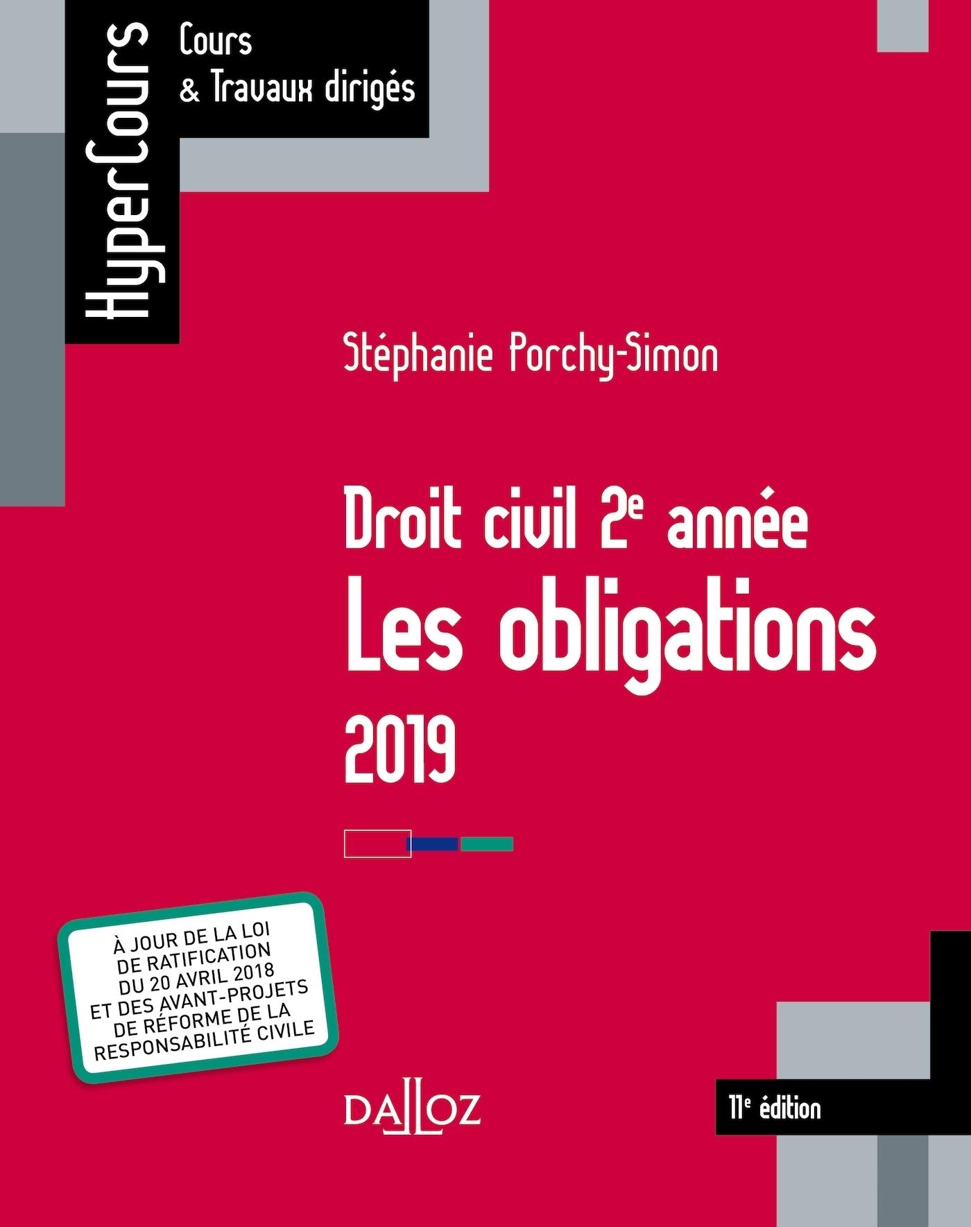 DROIT CIVIL 2E ANNEE, LES OBLIGATIONS 2019 - 11E ED.