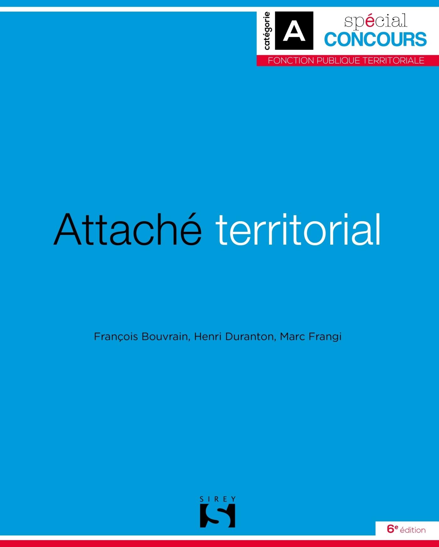 ATTACHE TERRITORIAL - 6E ED.