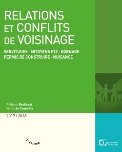 RELATIONS ET CONFLITS DE VOISINAGE 2013/2014. SERVITUDES, MITOYENNETE, BORNAGE, PERMIS DE CONSTRUIRE