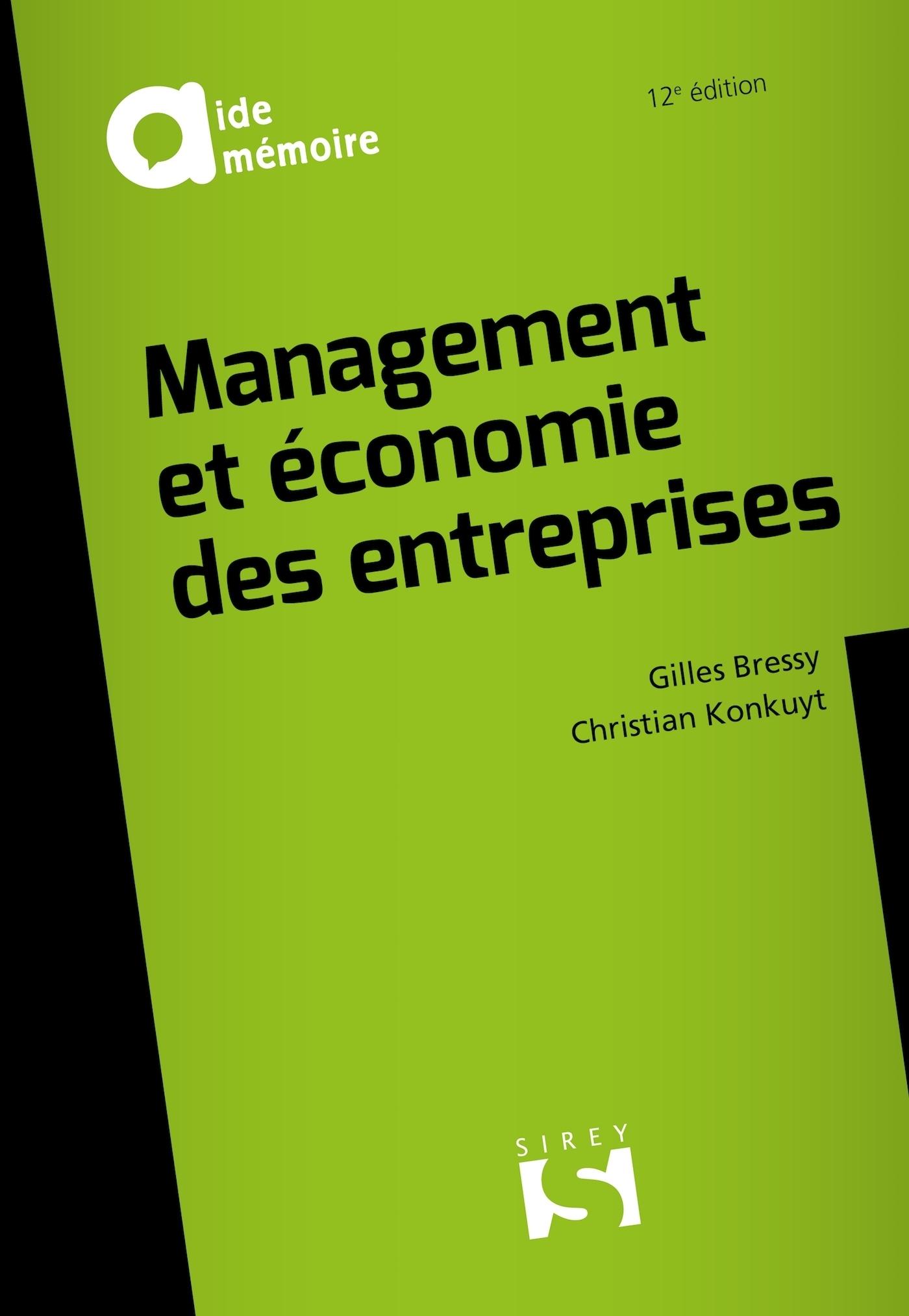 MANAGEMENT ET ECONOMIE DES ENTREPRISES - 12E ED.
