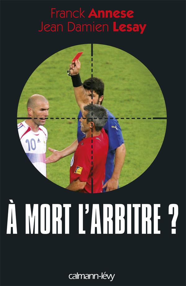 A MORT L'ARBITRE ?