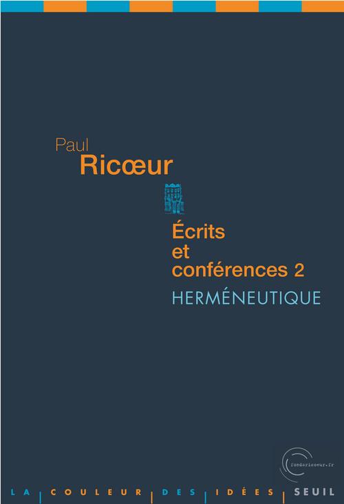 ECRITS ET CONFERENCES, 2. HERMENEUTIQUE