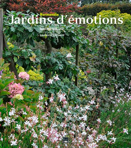 NORMANDIE, JARDINS D'EMOTIONS