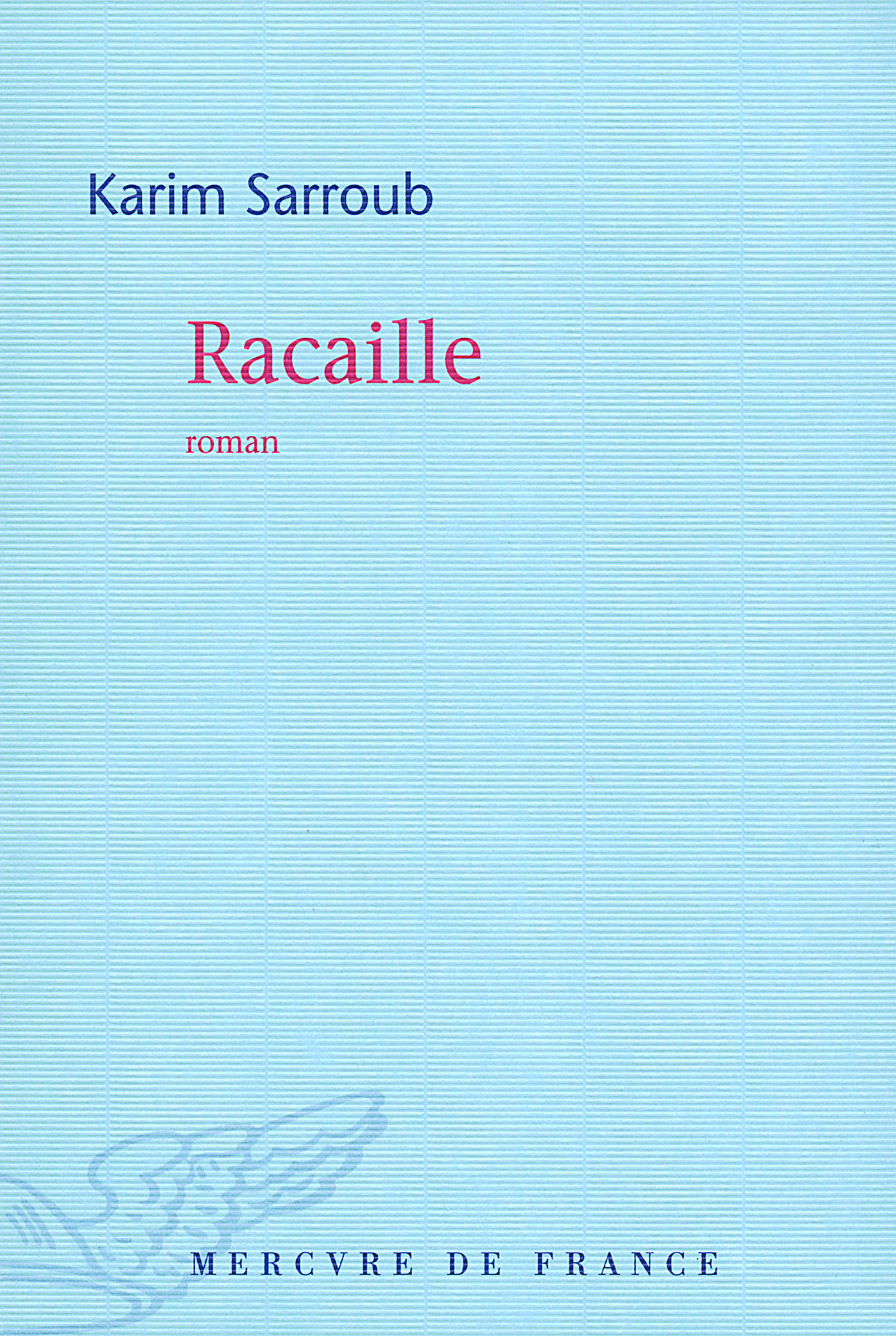 RACAILLE ROMAN