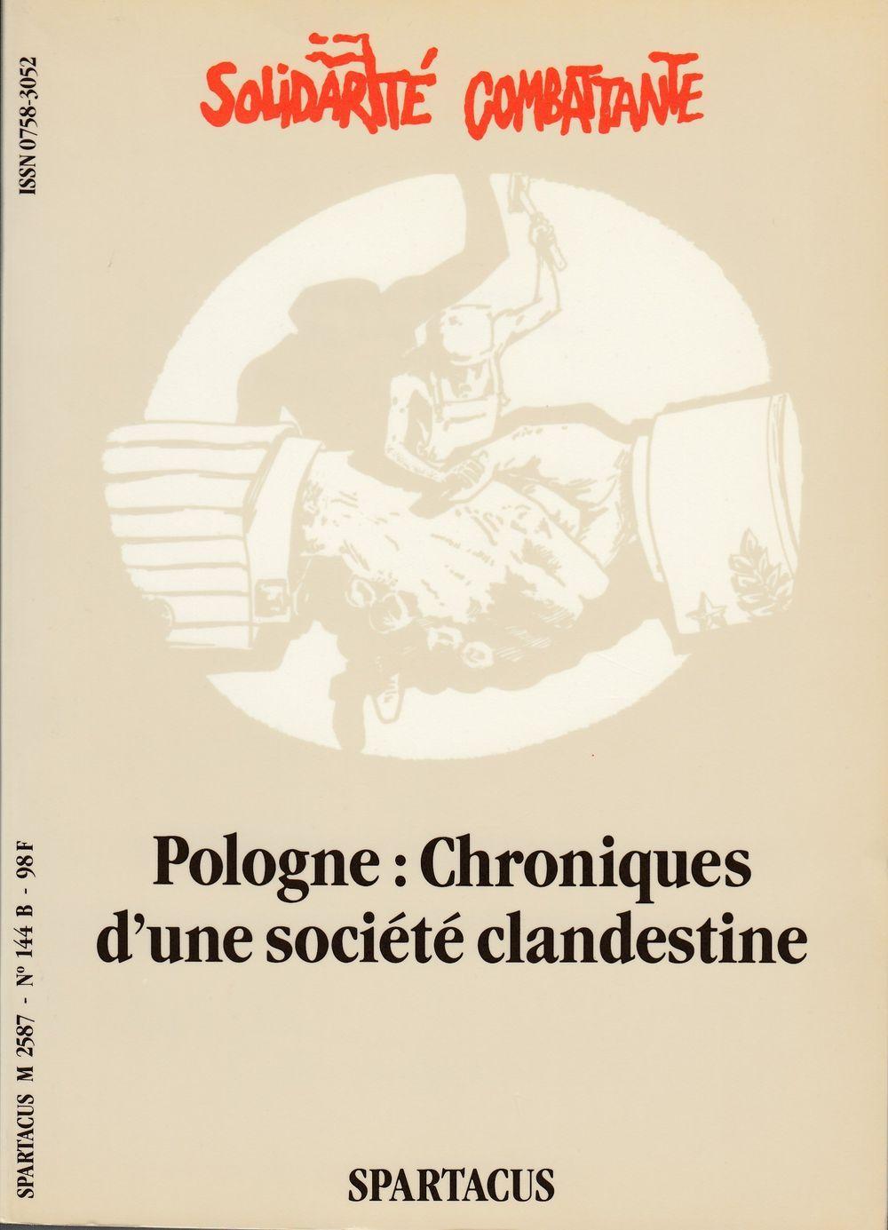 POLOGNE : CHRONIQUES D UNE SOCIETE CLANDESTINE  B144