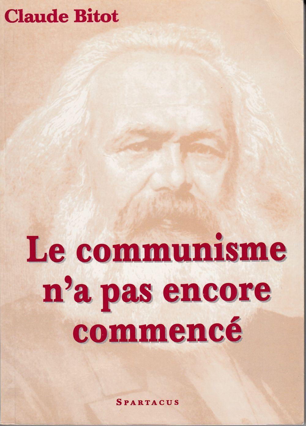LE COMMUNISME N A PAS ENCORE COMMENCE  B151