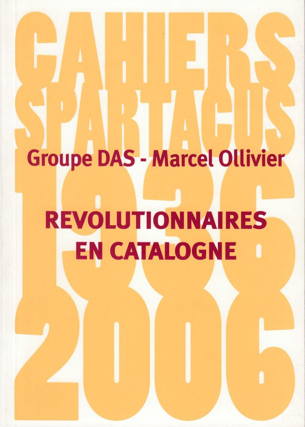 REVOLUTIONNAIRES EN CATALOGNE