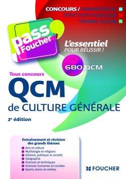 QCM DE CULTURE GENERALE TOUS CONCOURS 2E EDITION