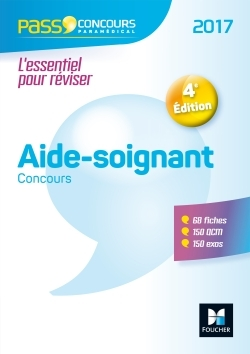 PASS'CONCOURS - CONCOURS AIDE-SOIGNANT 4E EDITION - 2017 N 32