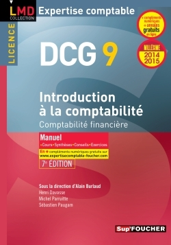 DCG 9 - INTRODUCTION A LA COMPTABILITE - MANUEL - 7E EDITION - MILLESIME 2014-2015