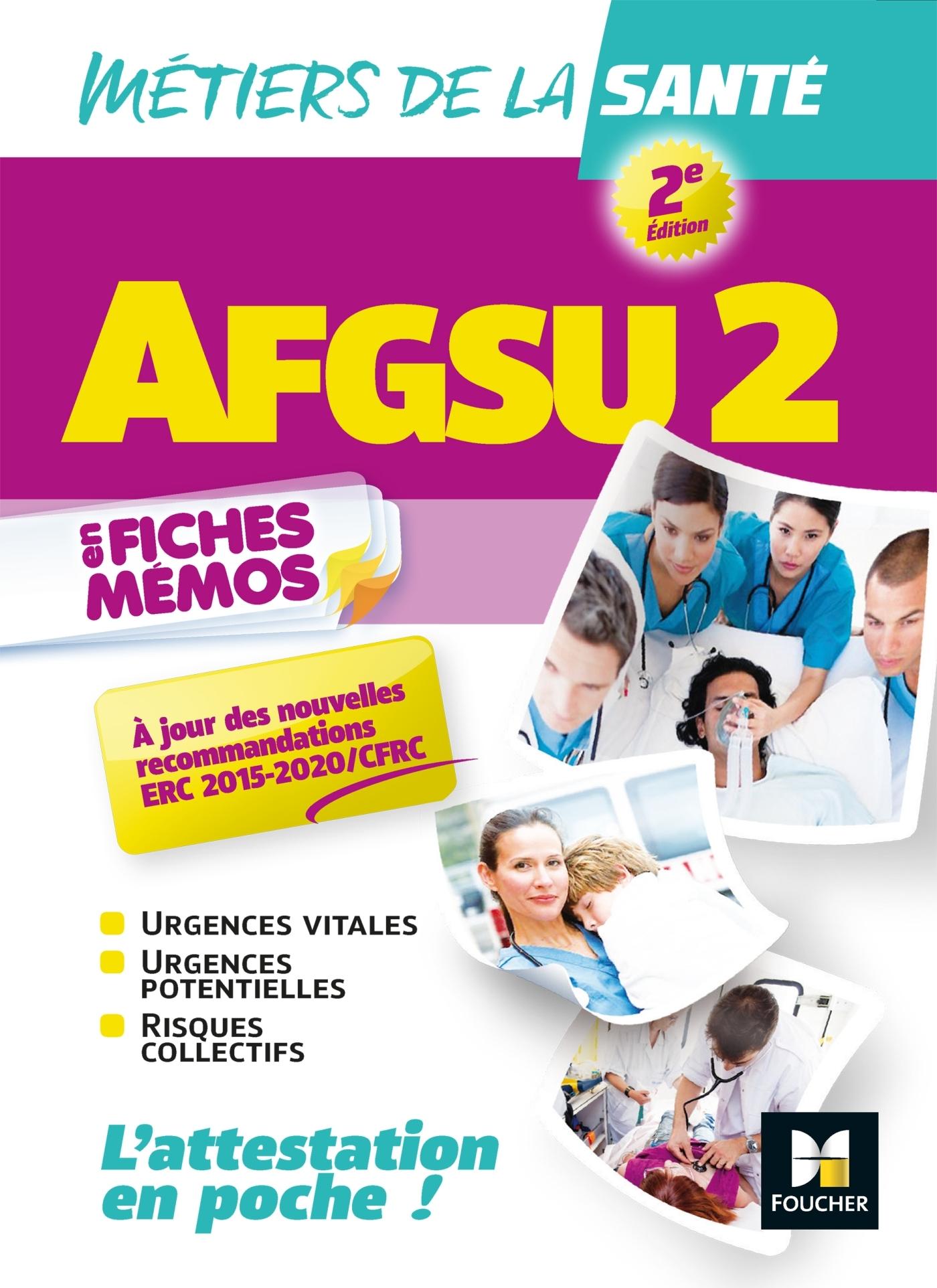 AFGSU 2 - METIERS DE LA SANTE - 2E EDITION  - REVISION