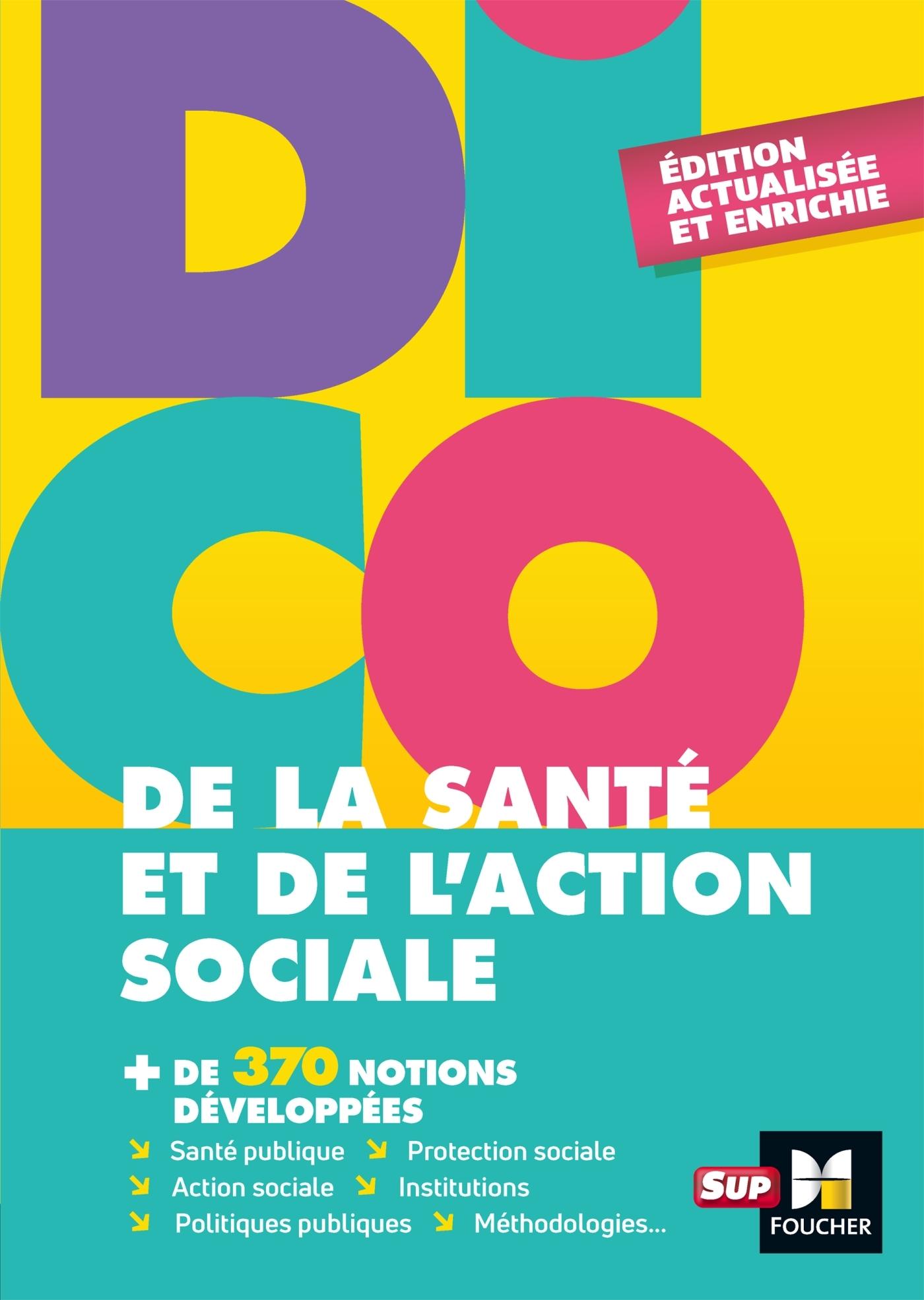 DICO DE LA SANTE ET DE L'ACTION SOCIALE  - 4E EDITION - DICTIONNAIRE