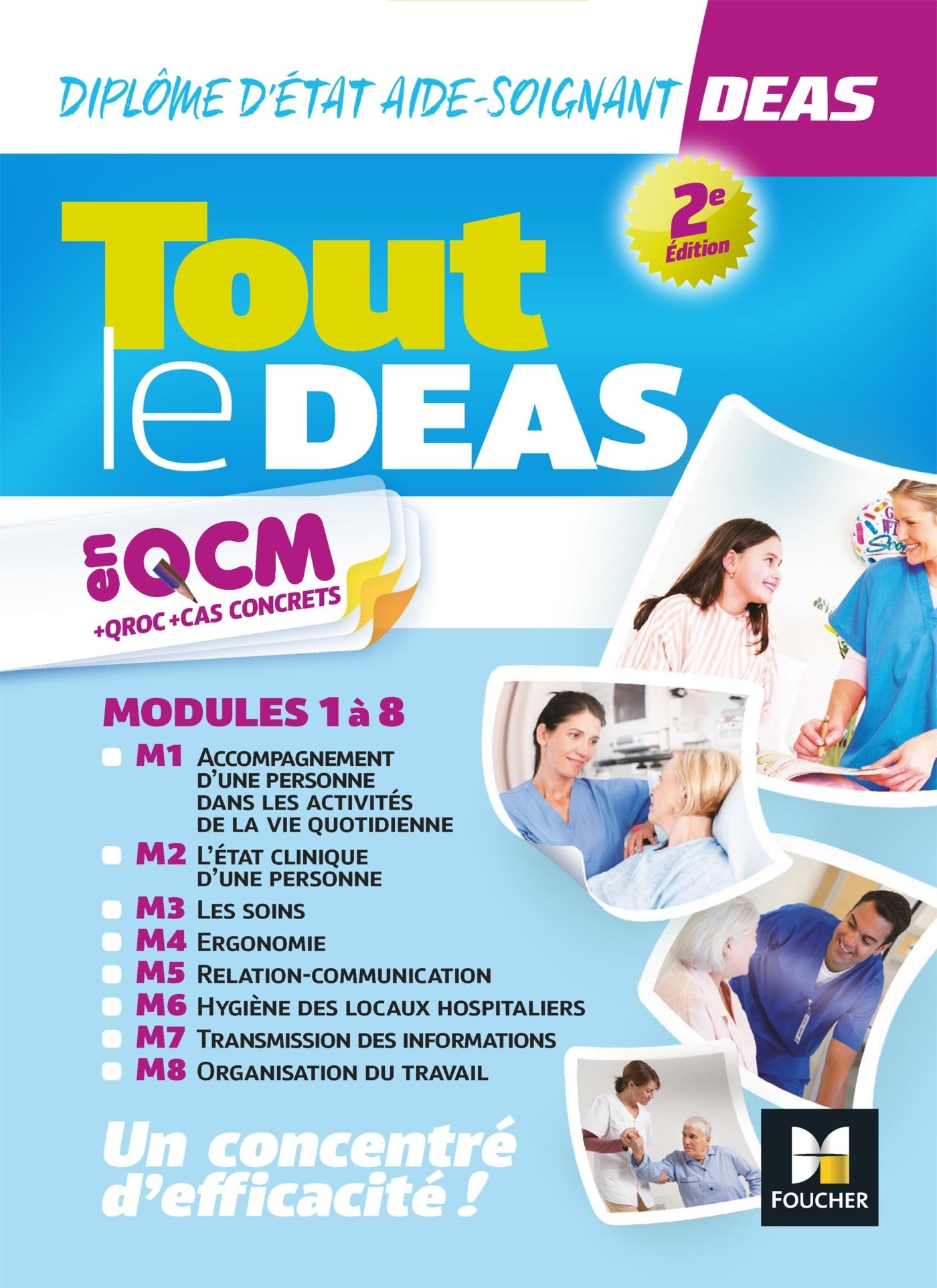 TOUT LE DEAS EN QCM/QROC ET CAS CONCRETS - DIPLOME D'ETAT AIDE-SOIGNANT - REVISION ET ENTRAINEMENT