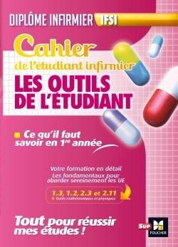 CAHIER DU FUTUR ETUDIANT INFIRMIER - OUTILS DE L'ETUDIANT INFIRMIER - DEI