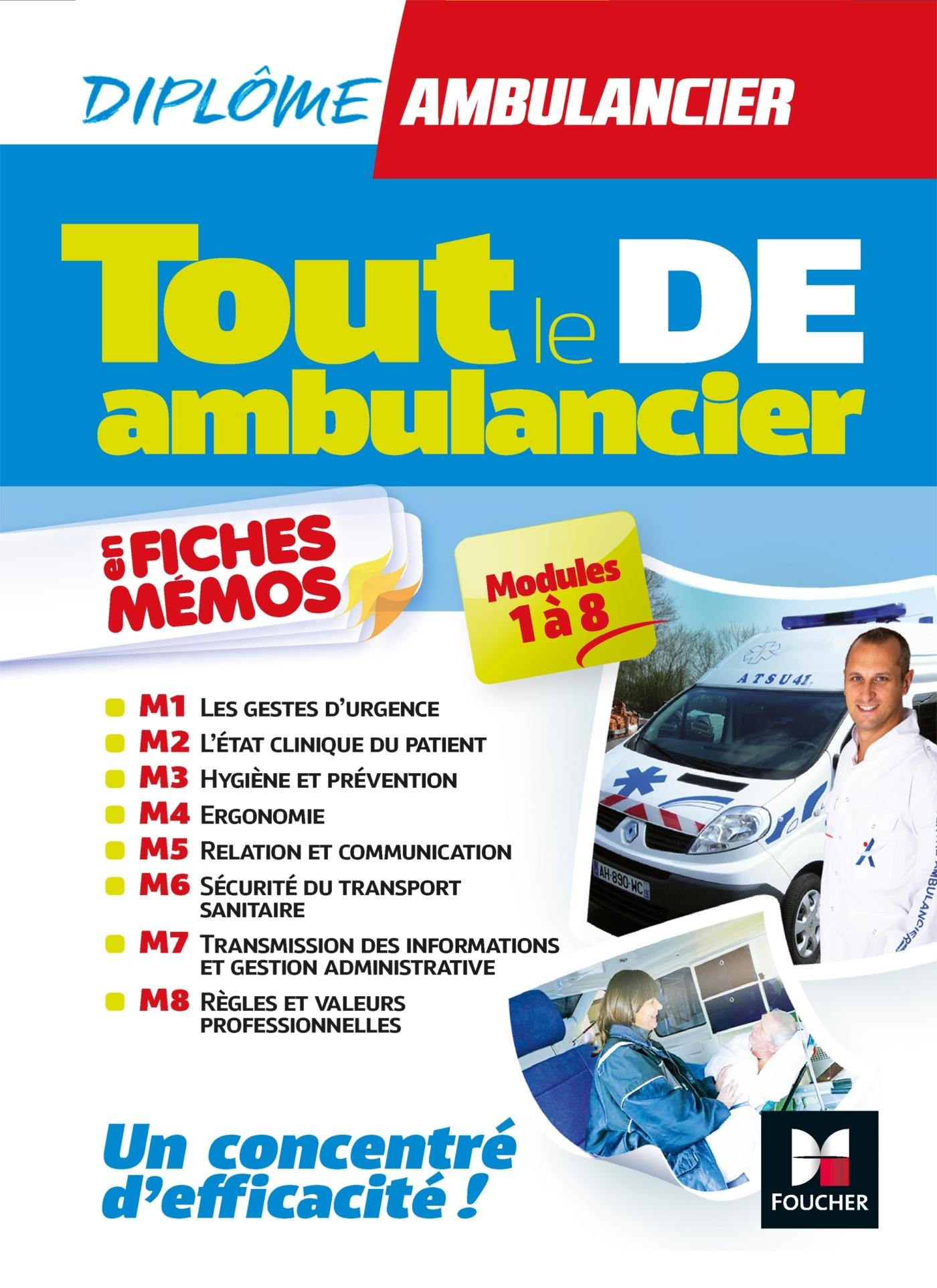TOUT LE DE - AMBULANCIER - MODULES 1 A 8 EN FICHES MEMOS - DEA - REVISION