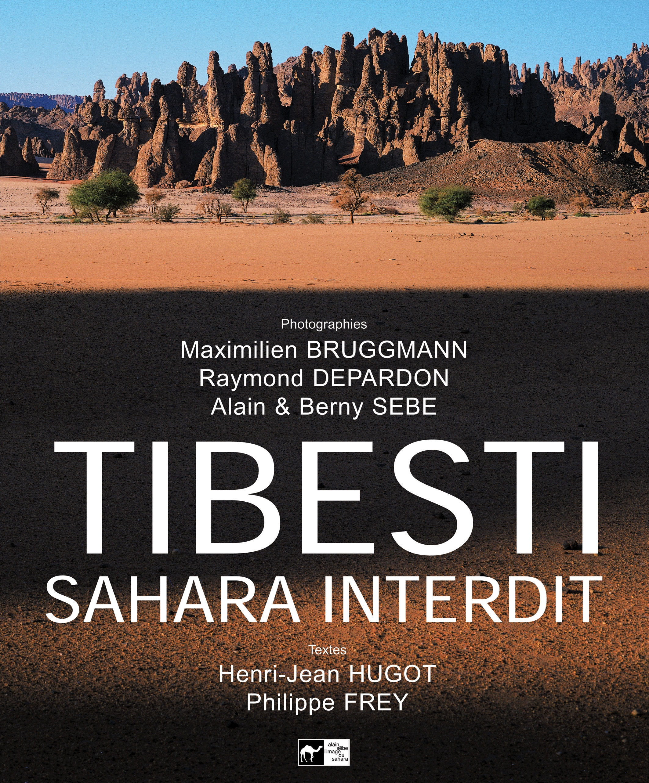 TIBESTI SAHARA INTERDIT