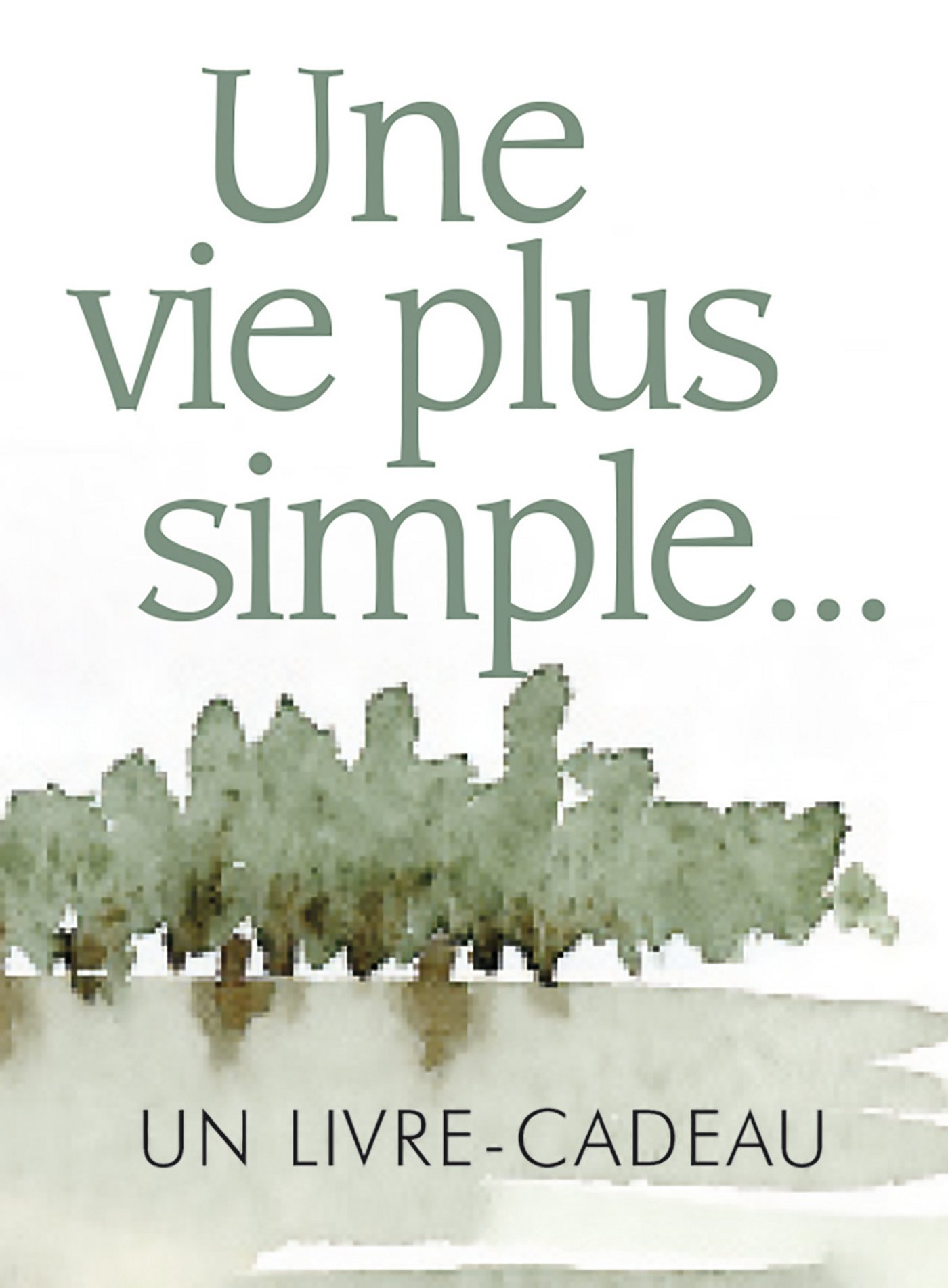 VIE PLUS SIMPLE (UNE)