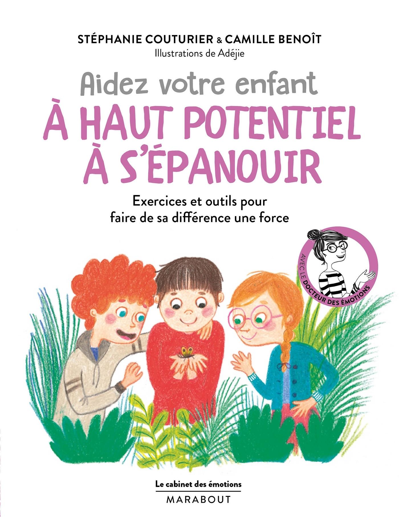 LE CABINET DES EMOTIONS  : AIDER VOTRE ENFANT PRECOCE A S'EPANOUIR