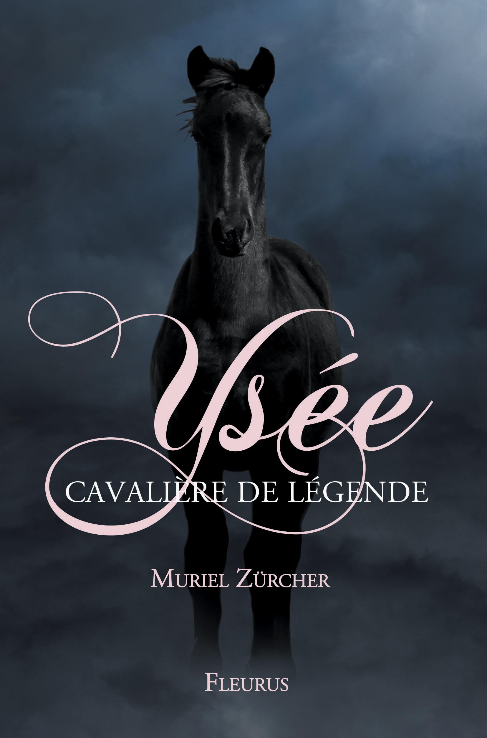 YSEE,CAVALIERE DE LEGENDE