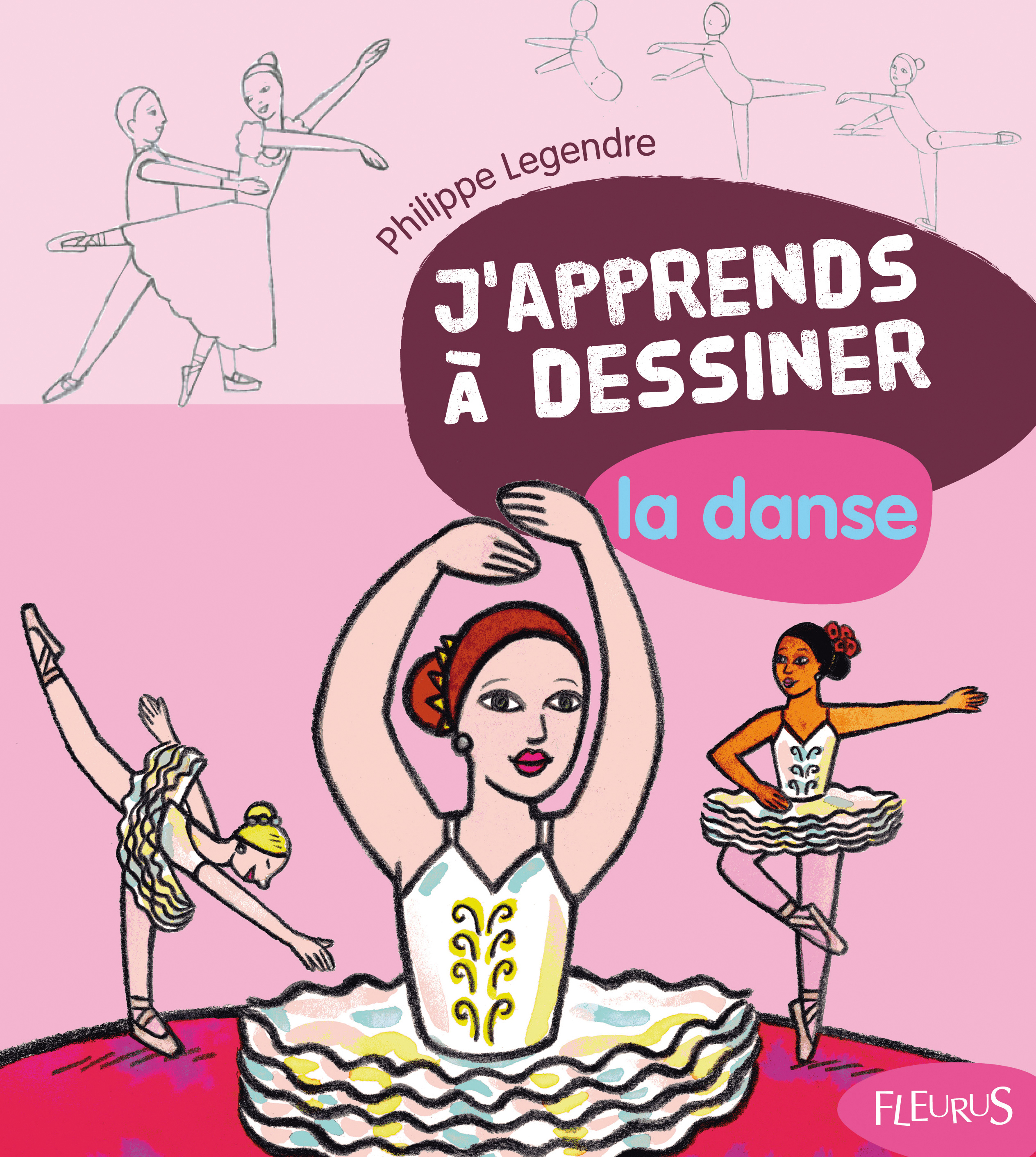 J'APPRENDS A DESSINER LA DANSE