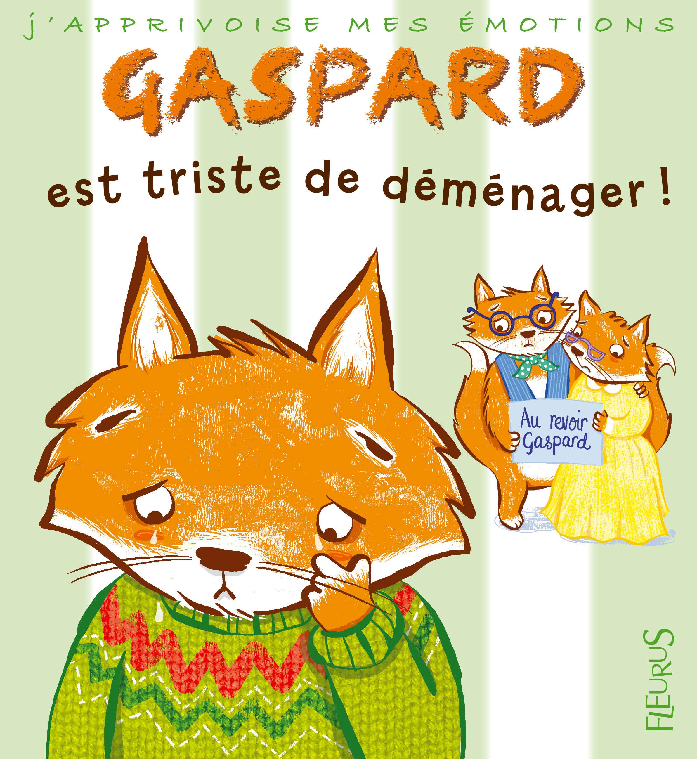 GASPARD EST TRISTE DE DEMENAGER