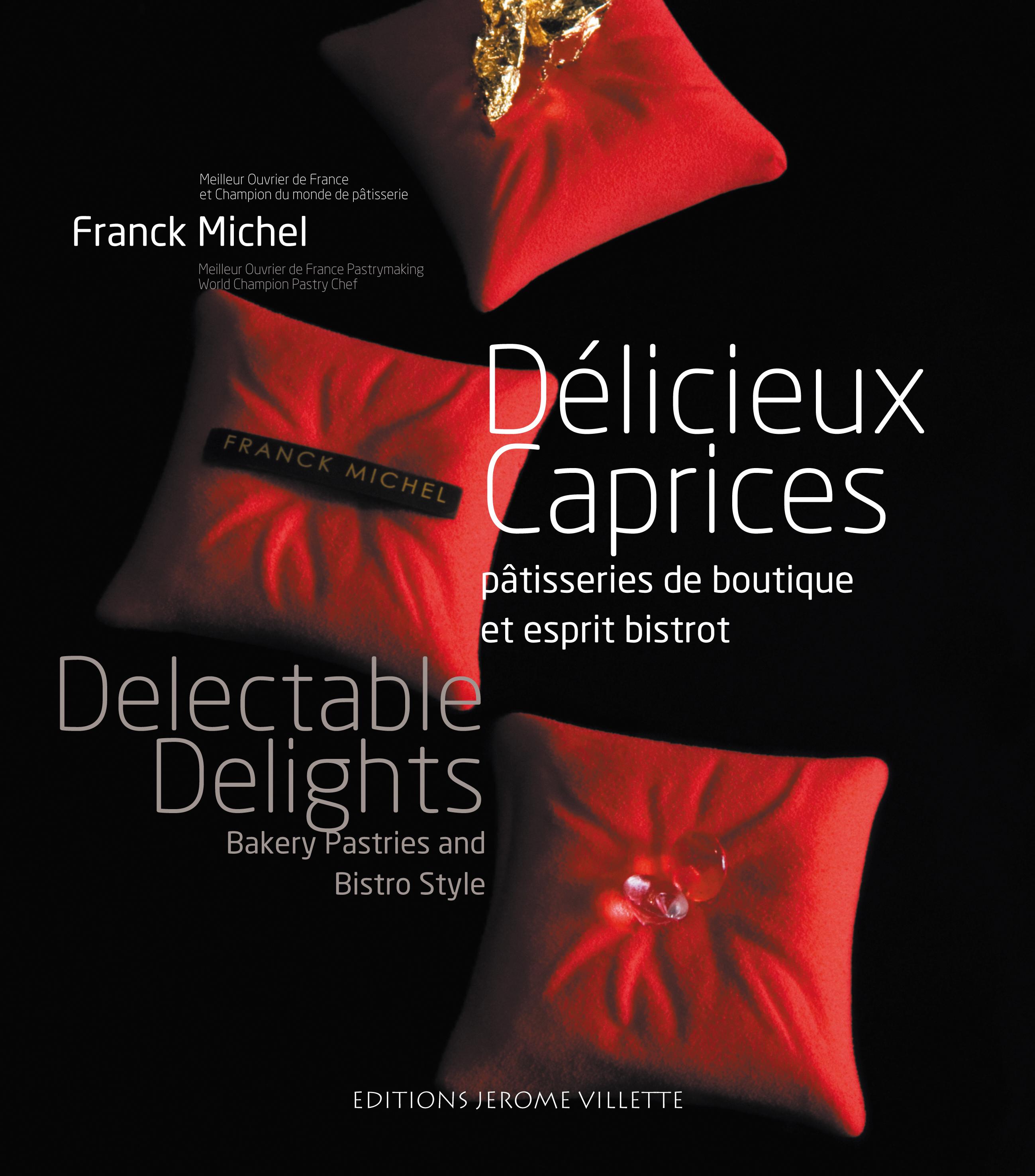 DELICIEUX CAPRICES
