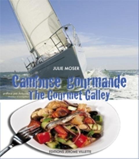 CAMBUSE GOURMANDE / THE GOURMET GALLEY