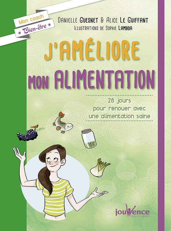 J'AMELIORE MON ALIMENTATION